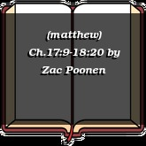 (matthew) Ch.17:9-18:20