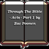 Through The Bible - Acts - Part 1