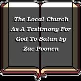 The Local Church As A Testimony For God To Satan
