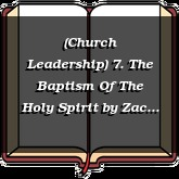 (Church Leadership) 7. The Baptism Of The Holy Spirit