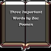 Three Important Words