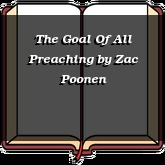 The Goal Of All Preaching