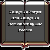 Things To Forget And Things To Remember