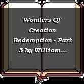 Wonders Of Creation Redemption - Part 5