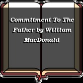 Commitment To The Father