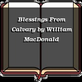 Blessings From Calvary