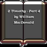 2 Timothy - Part 4