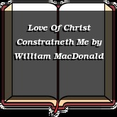 Love Of Christ Constraineth Me