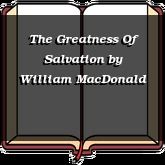The Greatness Of Salvation