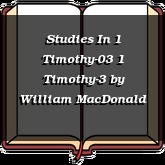 Studies In 1 Timothy-03 1 Timothy-3