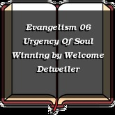 Evangelism 06 Urgency Of Soul Winning