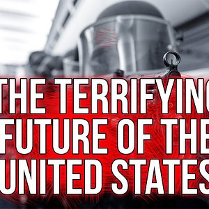 The Terrifying Future of The United States