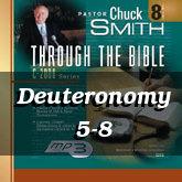Deuteronomy 5-8