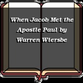 When Jacob Met the Apostle Paul