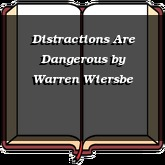 Distractions Are Dangerous