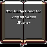 The Budget And the Boy