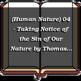 (Human Nature) 04 - Taking Notice of the Sin of Our Nature