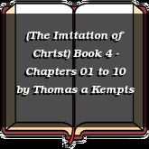 (The Imitation of Christ) Book 4 - Chapters 01 to 10