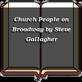 Church People on Broadway