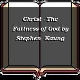 Christ - The Fullness of God