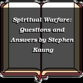 Spiritual Warfare: Questions and Answers