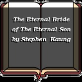 The Eternal Bride of The Eternal Son