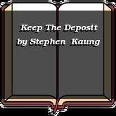 Keep The Deposit