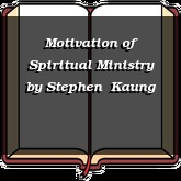 Motivation of Spiritual Ministry