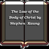 The Law of the Body of Christ