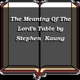 The Meaning Of The Lord's Table