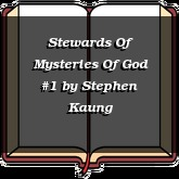 Stewards Of Mysteries Of God #1