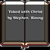 Yoked with Christ