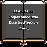 Malachi on Repentance and Love