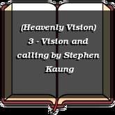 (Heavenly Vision) 3 - Vision and calling