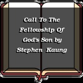 Call To The Fellowship Of God's Son