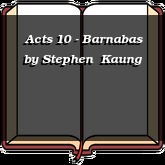 Acts 10 - Barnabas