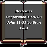 Believers Conference 1970-03 John 11;33