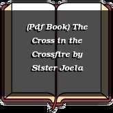 (Pdf Book) The Cross in the Crossfire