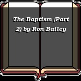 The Baptism (Part 2)