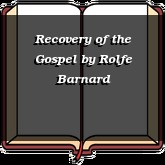 Recovery of the Gospel