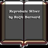 Reprobate Silver