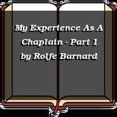 My Experience As A Chaplain - Part 1