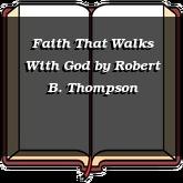 Faith That Walks With God
