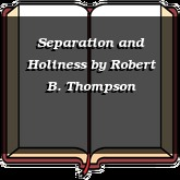 Separation and Holiness