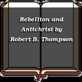 Rebellion and Antichrist
