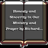Honesty and Sincerity in Our Ministry and Prayer