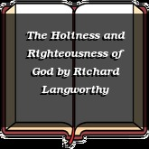 The Holiness and Righteousness of God