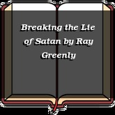 Breaking the Lie of Satan