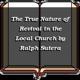 The True Nature of Revival in the Local Church