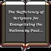 The Sufficiency of Scripture for Evangelizing the Nations